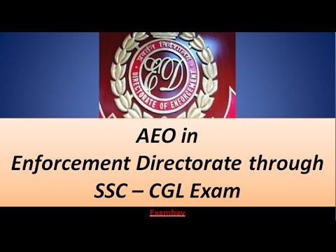Job Profile- AEO in Enforcement Directorate through SSC CGL Exam