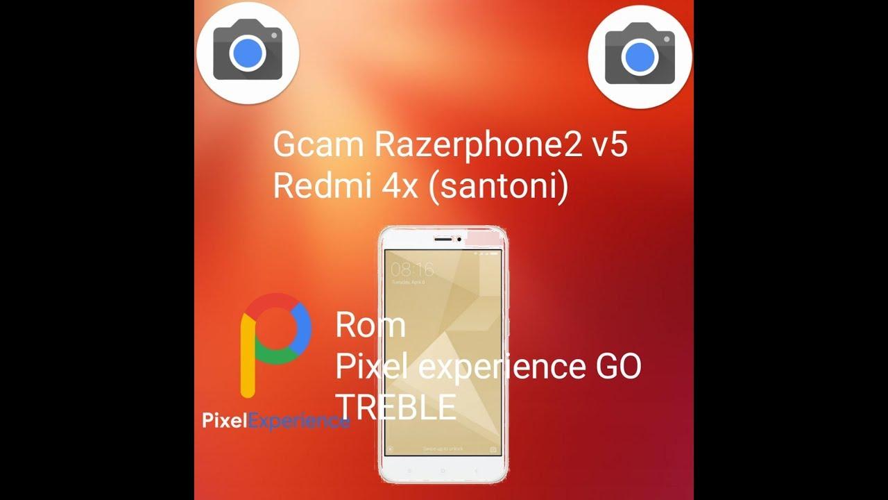 GCAM Razerphone2 v5 di rom pixel experience GO santoni