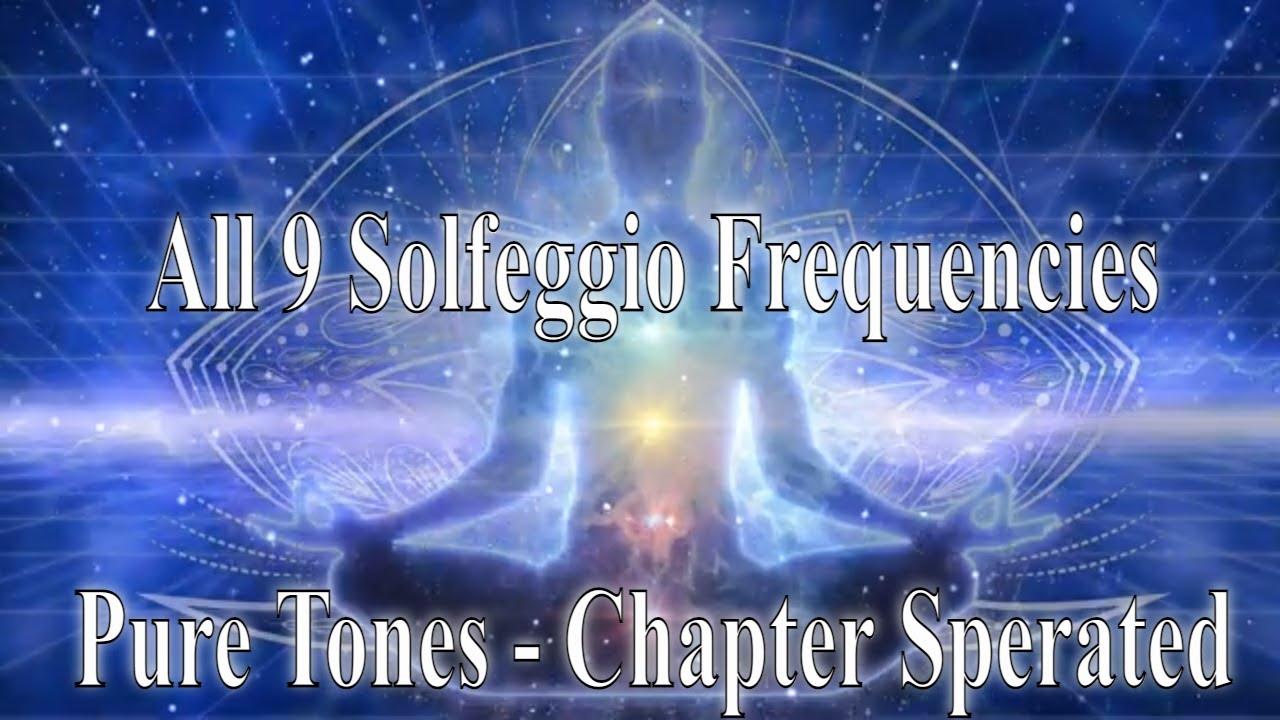 All 9 solfeggio frequencies full body aura cleanse ☯ Pure Tones - YouTube