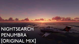 NIGHTSEARCH - PENUMBRA [ORIGINAL MIX]