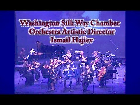Washington Silk Way Chamber Orchestra Artistic Director & Chief Conductor Ismail Hajiev