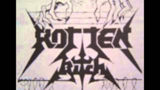 Rotten Bitch - Who The Fuck Are [1988] (Full Demo)