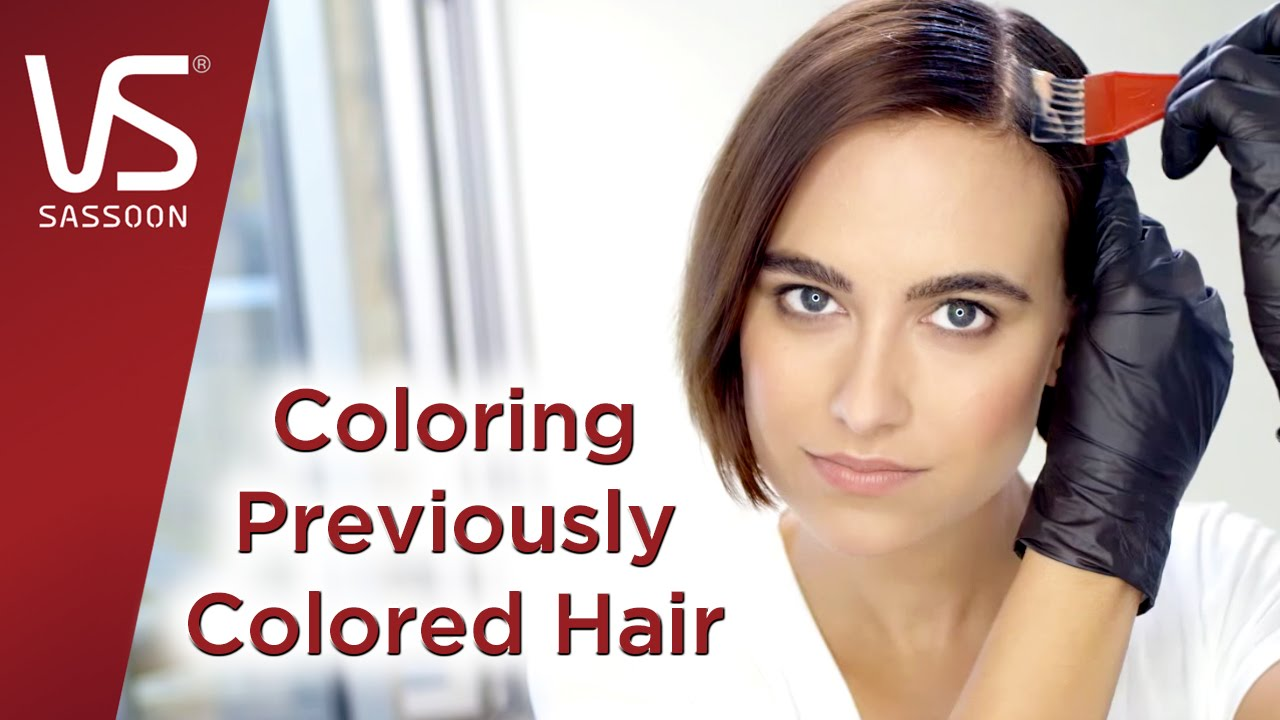 Hair Color How To Coloring Previously Colored Vidal Soon You