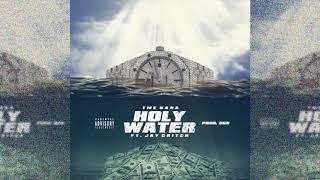 TME Nana - Holy Water ft Jay Critch (Prod. OGR)