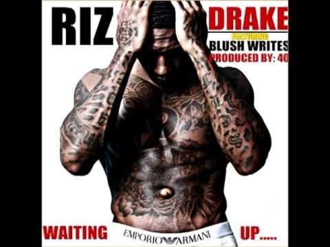 Riz - Waiting Up (feat. Drake) *lyrics*