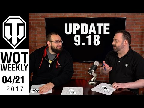 World of Tanks Weekly #8 - 9.18 Update