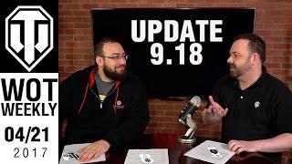 World of Tanks Weekly #8 - 9.18 Update