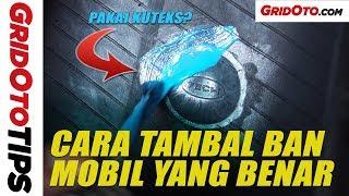 Cara Tambal Ban Mobil Yang Benar | How To | GridOto Tips