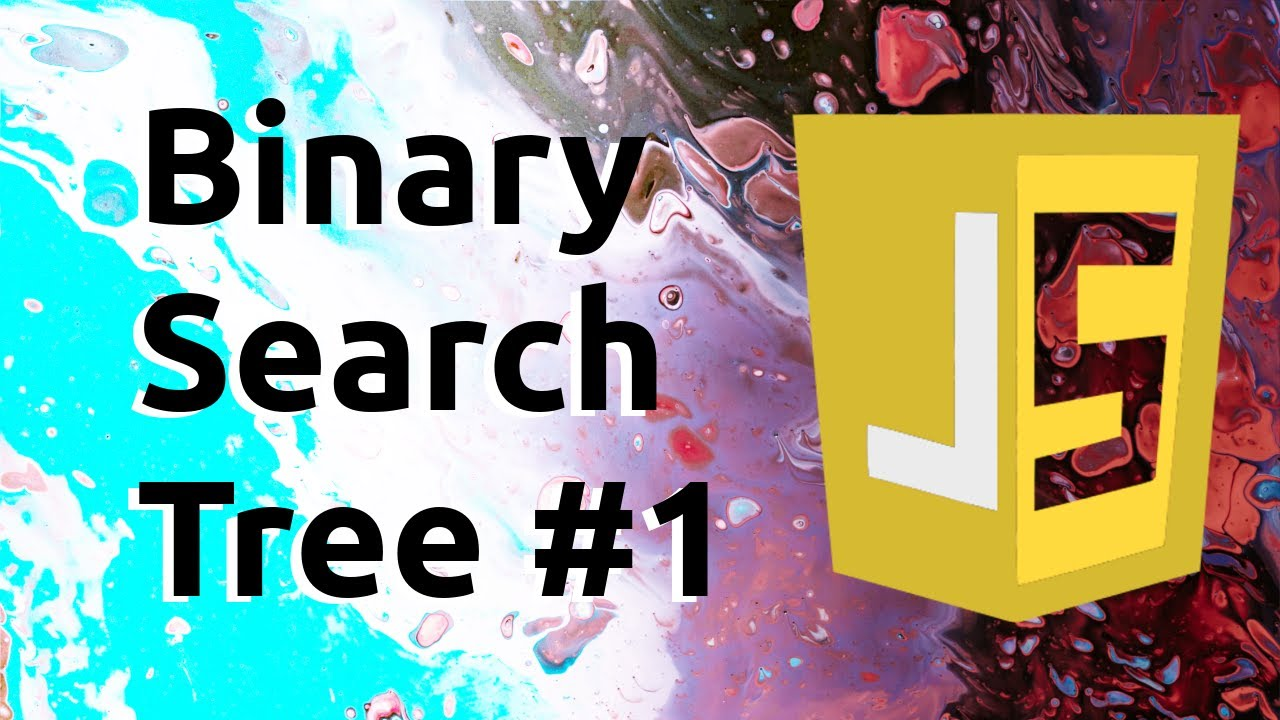 Binary Search Tree   Data Structures in JavaScript #1
