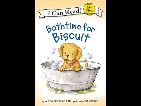 Bath Time for Biscuit Read Aloud Along Story Book for ...