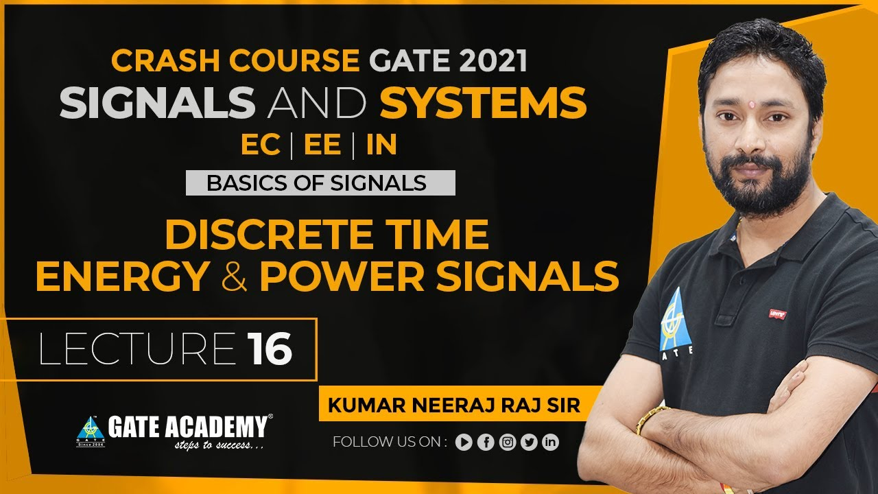 #16 | Discrete Time Energy & Power Signals | Signals & Systems | Free Crash Course for GATE 2021