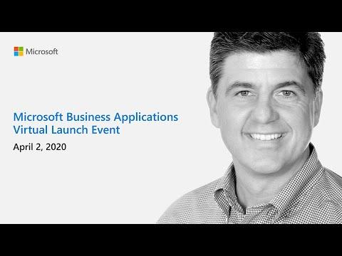 Microsoft Business Applications Virtual Launch Event | April 2020