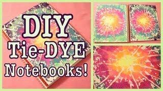 Diy: Tie-dye Notebooks! Back To School