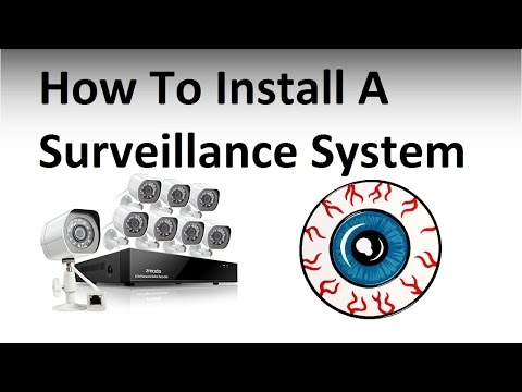 How to install a Surveillance System