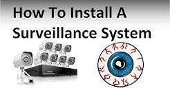 How to install a Security Camera Surveillance System