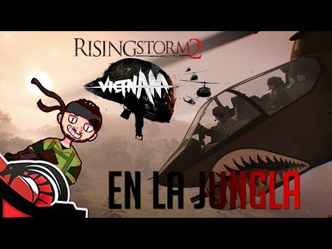 EN LA JUNGLA | RISING STORM 2: VIETNAM c/ None y Eruby