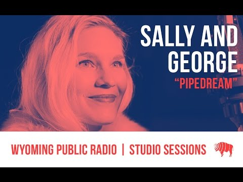 Studio Sessions: Sally & George - Pipedream