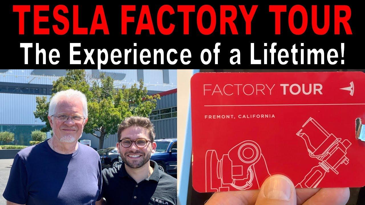 Tesla Factory Tour - Experience of a Lifetime!