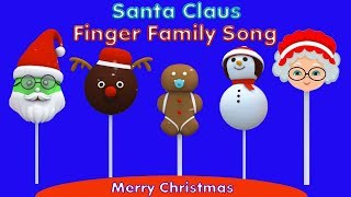 Cake Pop Santa Claus Finger Family Song for kids | Santa Claus Finger Family Nursery Rhyme .