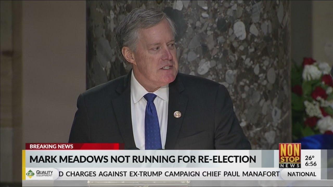 North Carolina's Mark Meadows won't run for reelection