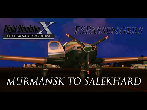 Lets Play:FSX With FSPassengers #11 Murmansk to Salekhard (out in the sticks now)