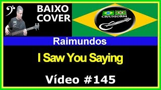 Raimundos - I Saw You Saying (no BAIXO com Tablatura) bass cover tab