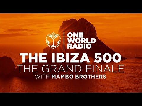 One World Radio | The Ibiza 500 - The Grand Finale