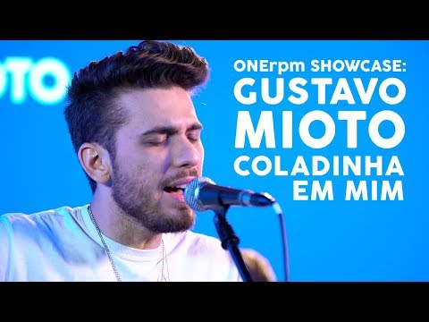 Gustavo Mioto - Coladinha em Mim - ONErpm Showcase