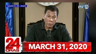 24 Oras Express: March 31, 2020 [HD]