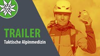 SicherAmBerg: Taktische Alpinmedizin (Trailer)
