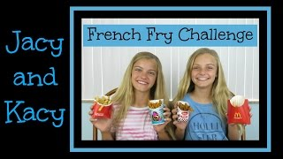 French Fry Challenge ~ Jacy and Kacy