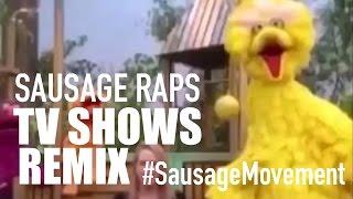 Sausage Rap TV SHOWS REMIX Compilation