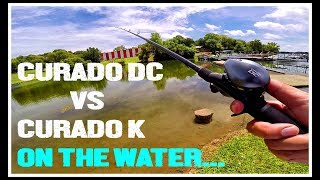 SHIMANO CURADO DC ON THE WATER IMPRESSIONS VS THE CURADO K!