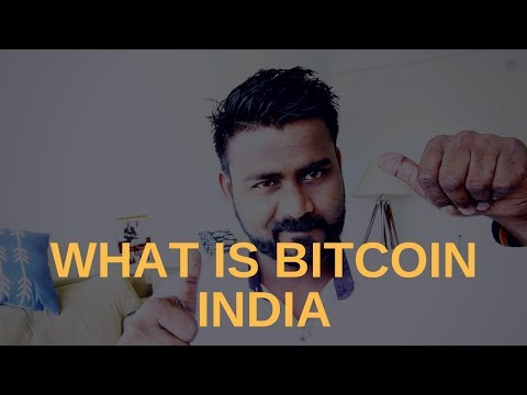 Bitcoin India| What Is Bitcoin| Where To Get Bitcoin In India