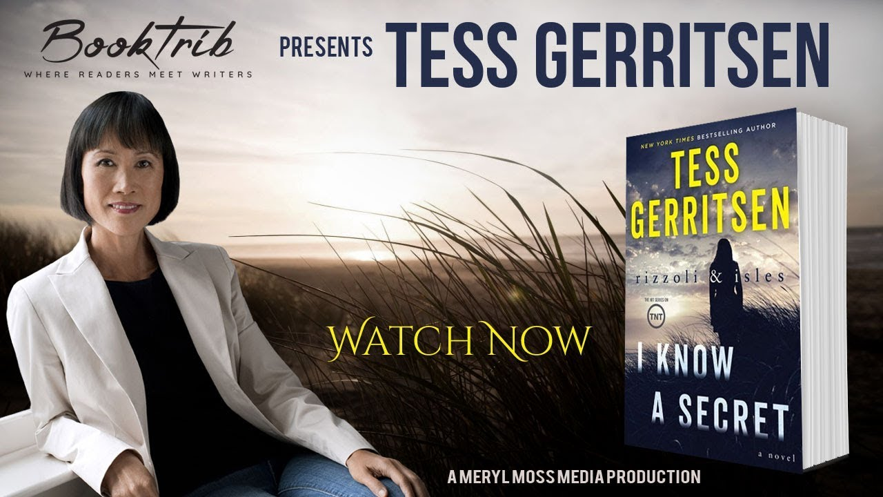 Interview With Tess Gerritsen Author Of I Know A Secret - Tess Gerritsen