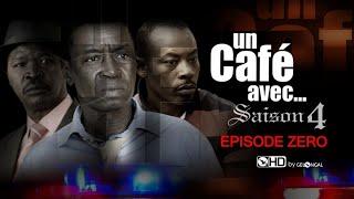 Un Café Avec... Saison4 - Episode N°0 (Long métrage)