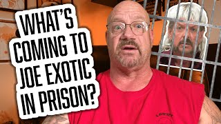 What's Coming to Joe Exotic Tiger King in Prison? | 79 |