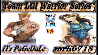 LGI War Series : iTz PaGeDaLe vs mrh6718 - FT4