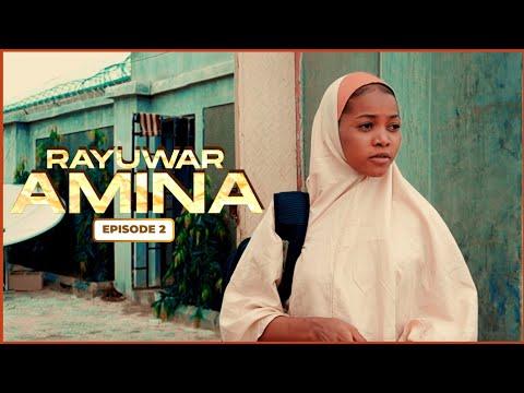 RAYUWAR AMINA EPISODE 2 WITH ENGLISH SUBTITLE | Latest Hausa Series 2020