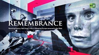 Remembrance: Red Army's role in liberating Europe censored in the West (Trailer) Premiere 05/09