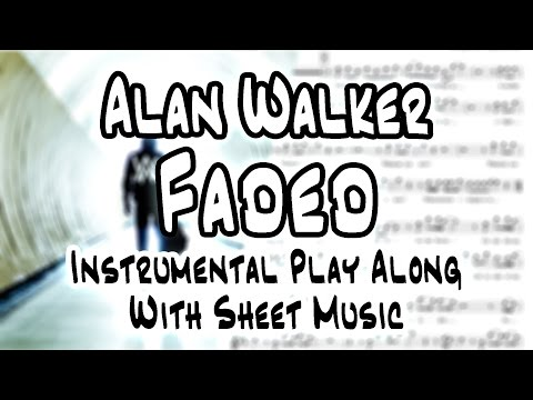 Alan Walker - Faded (Saxophone Sheet Music + Play Along)