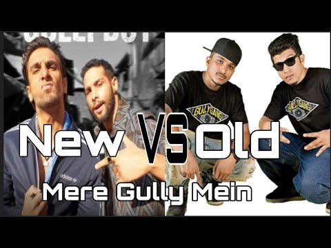 Mere Gully Mein - Gully Boy - Ranveer Singh | Siddhant Chaturvedi | Divine | Naezy  Old Vs New