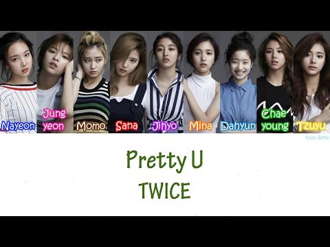 TWICE(트와이스) - Pretty U Lyrics [HAN|ROM|ENG]