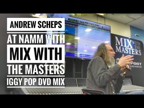 Andrew Scheps speaks on mixing IGGY Pop concert dvd at Namm 2018
