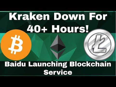 Crypto News | Market Continues Recovery! Kraken Down 40+ Hours! Baidu Launching Blockchain Service