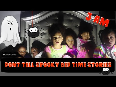 DONT TELL SPOOKY STORIES AT  3 AM