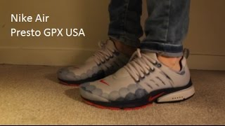 Nike Air Presto GPX (USA Olympic 2016 )Review