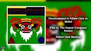 🚀Pillz vs. The Dopest (Cesqeaux Remix) [Yellow Claw Mashup]🚀