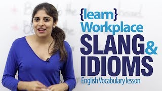 Workplace idioms & slang words - Advance English lesson