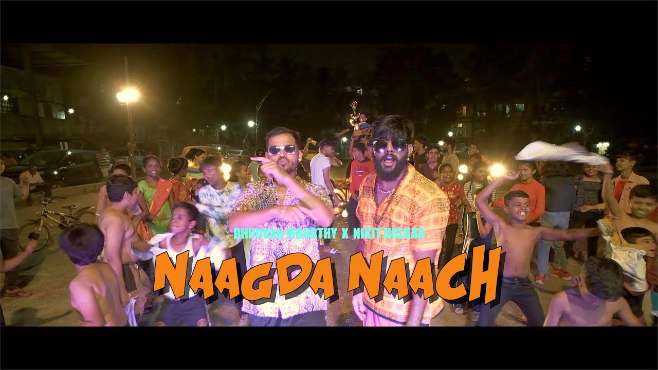 NAAGDA NAACH | Dhruvan Moorthy | Nikit Holkar | Marathi Song 2021